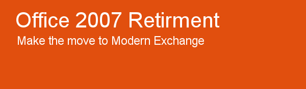 Office 2007 Retirement - make the move to modern exchange